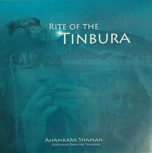 CD Rite of the Tinbura - Ahamkara Shaman